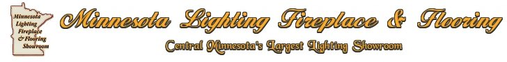Minnesota Lighting Fireplace & Flooring